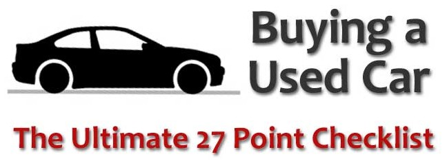 What to Check When Buying a Used Car – The Ultimate 27 Point Checklist [INFOGRAPHIC]