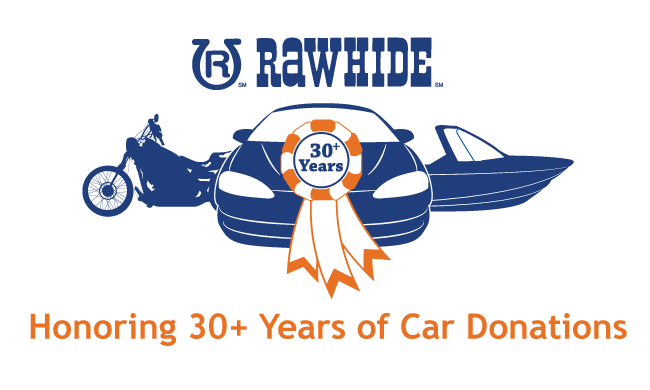 Over 30 Years of Trust — Rawhide Vehicle Donation Program